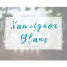 Sauvignon Blanc Day May 1st